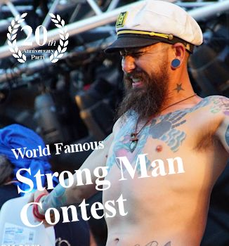 Our world famous Strong Man contest