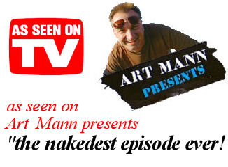 Art Mann Presents came twice - and called Hogrock the Nakedest episode ever !